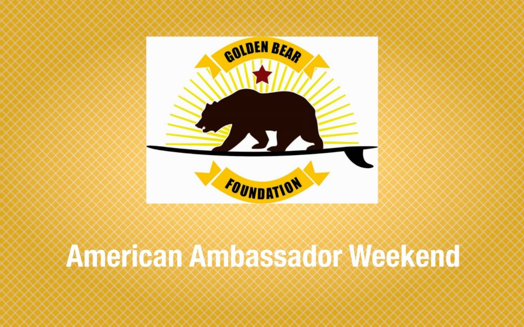 AMERICAN AMBASSADOR WEEKEND